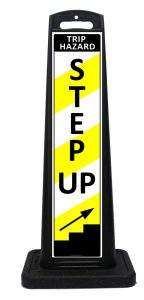 Portable Step Up Sign